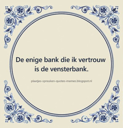 spreuken tegeltjes in het nederlands voor facebook of twitter