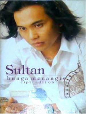 Sultan - Bunga Menangis (Full Album 2004)
