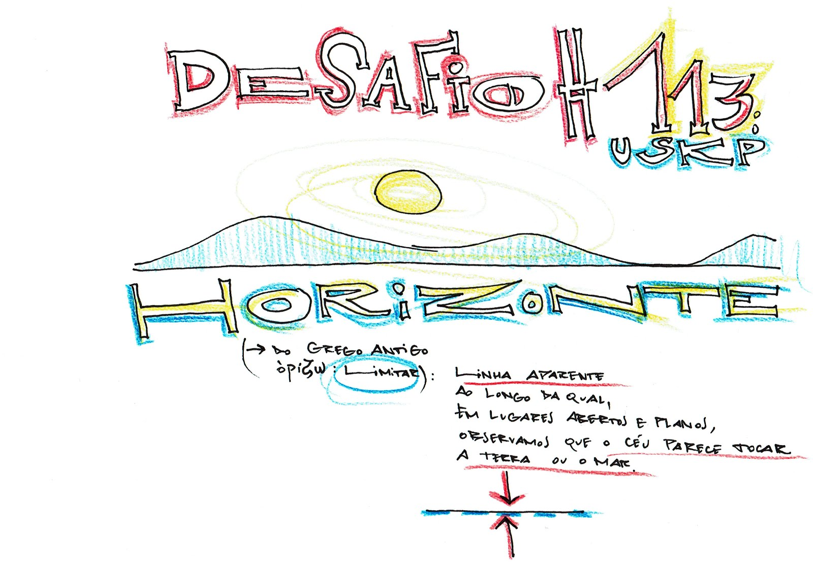 "Desafio 113 - ""Horizonte"""