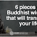 6 Pieces Of Buddhist Wisdom That Will Transform Your Life