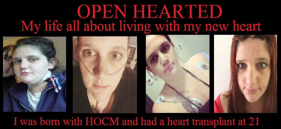 My life all about living my new heart.