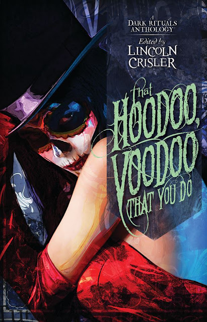 http://www.amazon.com/That-Hoodoo-Voodoo-You-Anthology-ebook/dp/B00SQG9FFQ