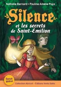 Silence et les secrets de Saint-Emilion