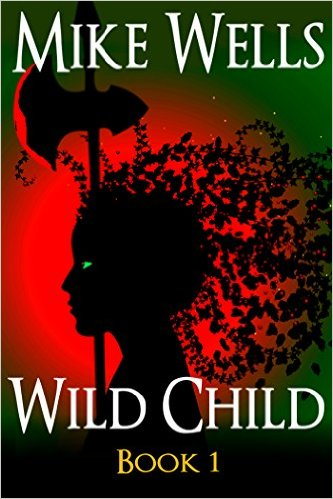 Wild Child is now being published serially here on this blog!  Click on cover image