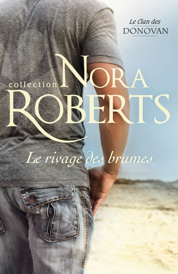 http://www.harlequin.fr/livre/7091/nora-roberts/le-rivage-des-brumes