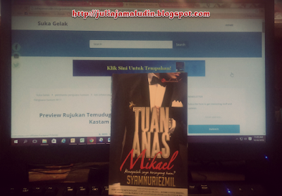 Novel Review - Sinopsis Tuan Anas Mikael