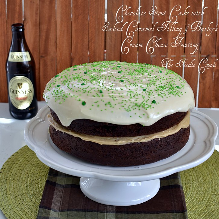 ... Chocolate Stout Cake with Salted Caramel Filling & Bailey's Frosting