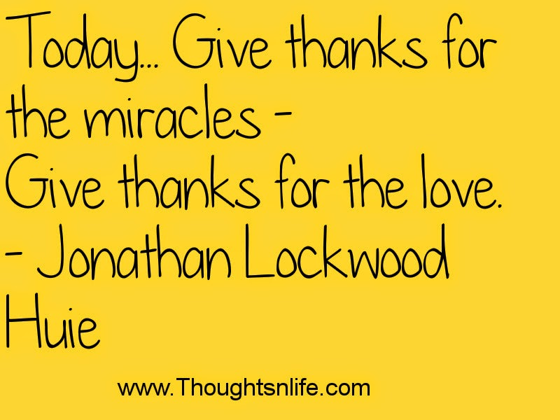 Thoughtsandlife:Give thanks for the miracles