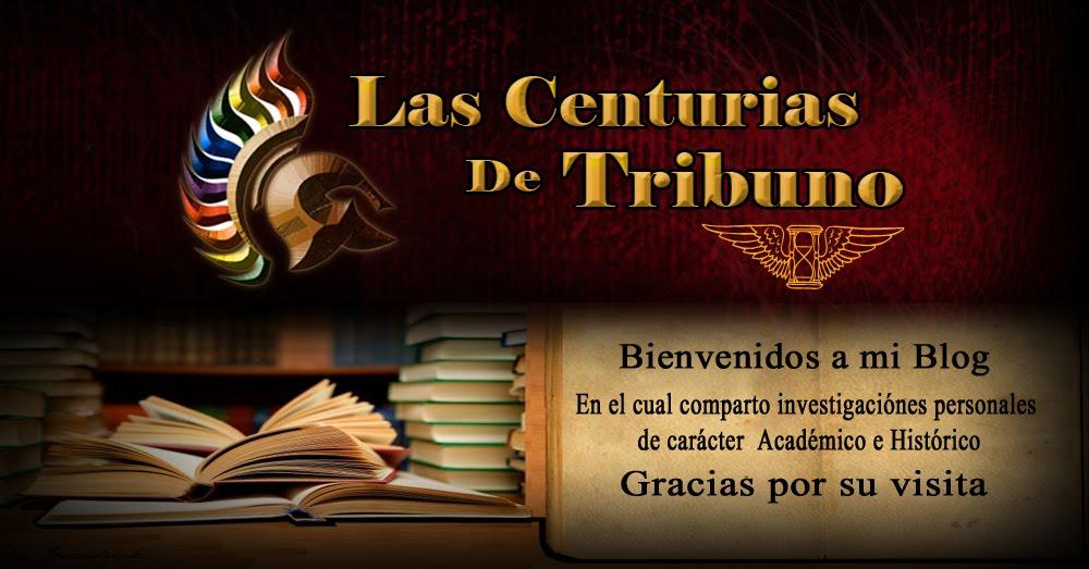 LAS CENTURIAS DE TRIBUNO