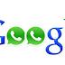 Google Lançará Concorrente de WhatsApp