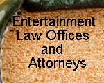 New Mexico's Entertainment Law Offices and Attorneys