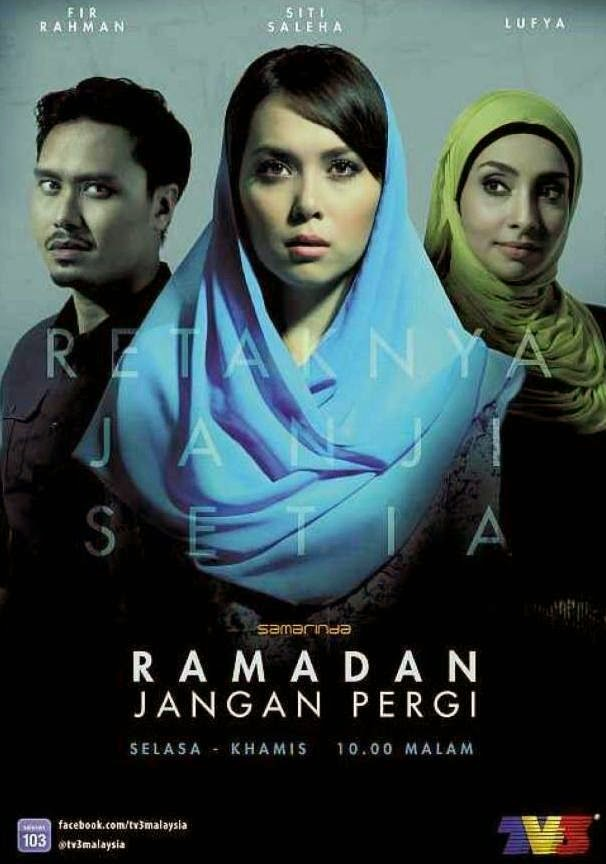 Episode Akhir Ramadhan Jangan Pergi