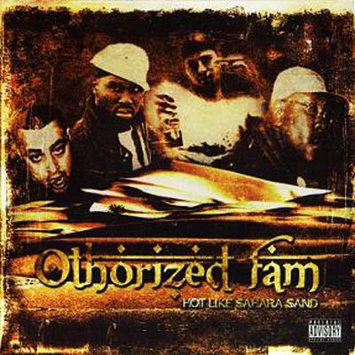 Othorized FAM – Hot Like Sahara Sand (CD) (2008) (FLAC + 320 kbps)