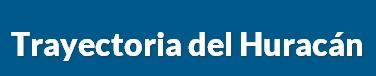 TRAYECTORIA DEL HURACAN