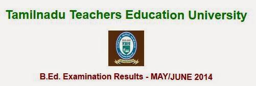 TNTEU B.Ed 2014 Examination Result