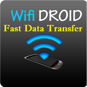 fast data transfer app, Android app for large file transfer, Wifi Driod