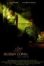Watch A Love Song for Bobby Long (2004) Megavideo Movie Online