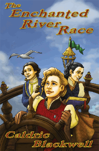 children's book, caldric, early chapter, easy-to-read, river, enchanted, race, kids