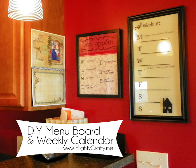 DIY Menu Board and Weekly Calendar - www.MightyCrafty.me