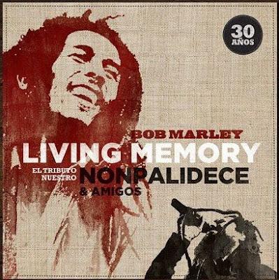NONPALIDECE - Bob Marley Living Memory