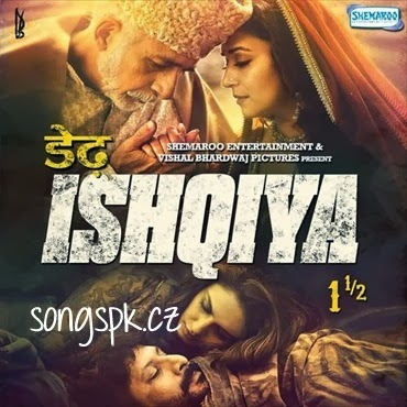 Dedh Ishqiya (2014) Mp3 Songs