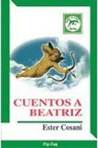 Cuentos a Beatriz--Ester Cosani