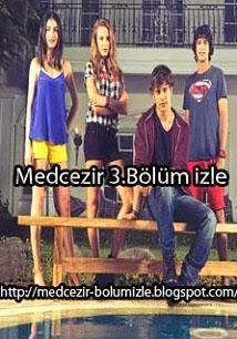 Medcezir 3.Bölüm Full Hd Tek Parça izle - medcezirbolumizle.blogspot.com