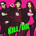 Kill Dil Movie Watch Movie Review Online Relasind Date Movie Information and Free Download