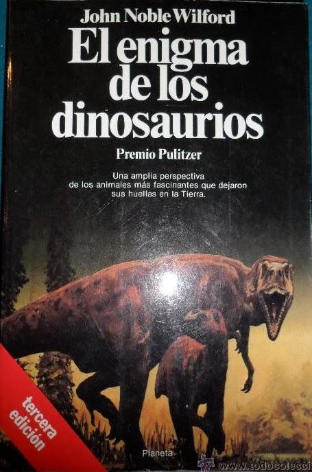 El Enigma de los Dinosaurios de John Noble Wilford