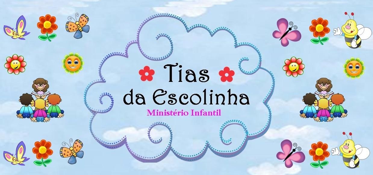 Tias da Escolinha - Ministério Infantil