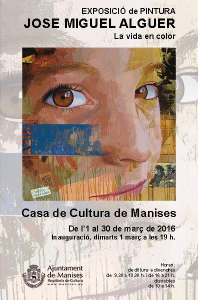 01.03.16 EXPOSICIÓN DE PINTURA DE JOSÉ MIGUEL ALGUER EN LA C DE CULTURA