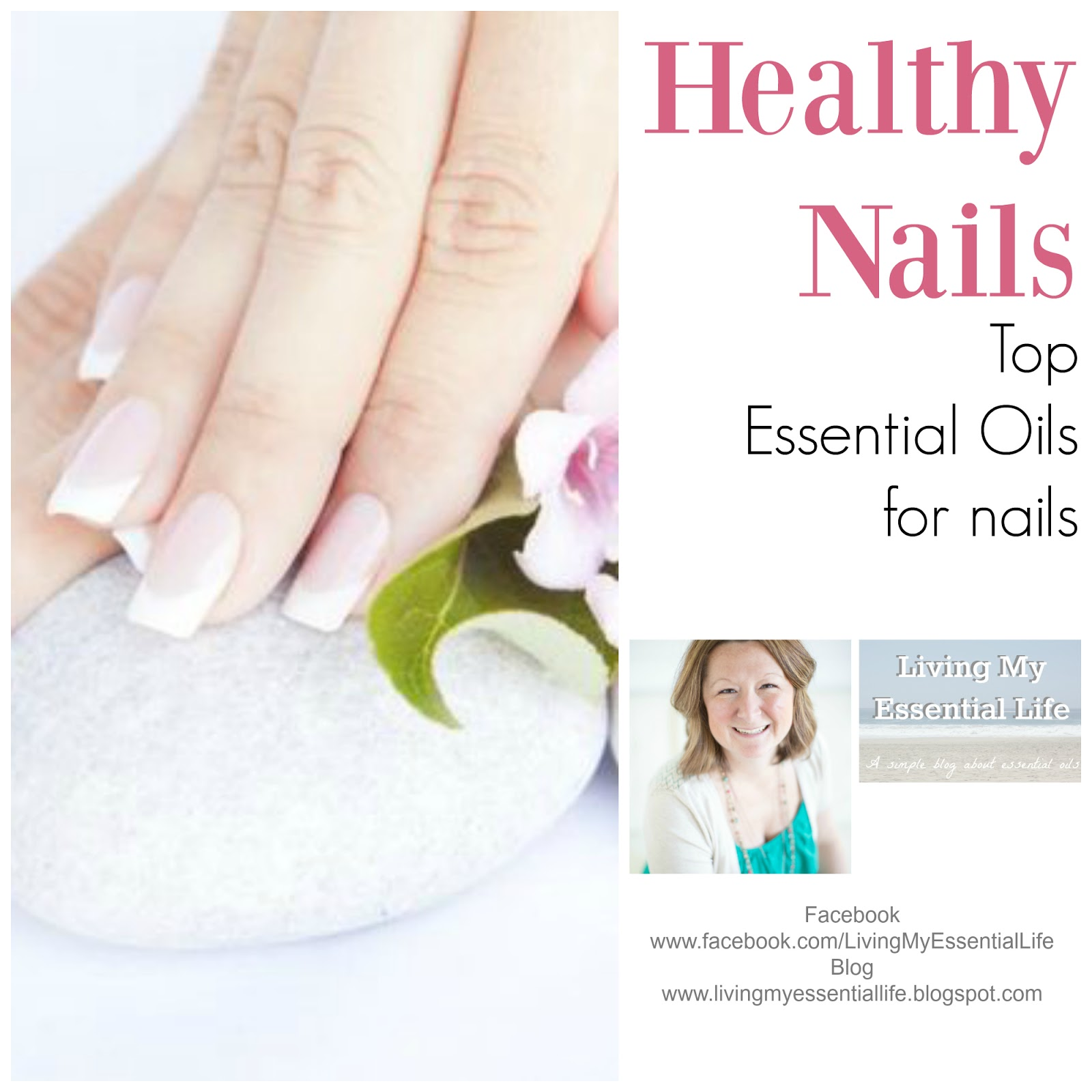 Living My Essential Life: Essential Oils for Healthy Nails & Cuticles