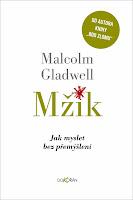 Malcolm Gladwell: Mžik