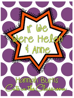 http://www.teacherspayteachers.com/Product/If-We-Were-Helen-Anne-Helen-Keller-Activity-575125
