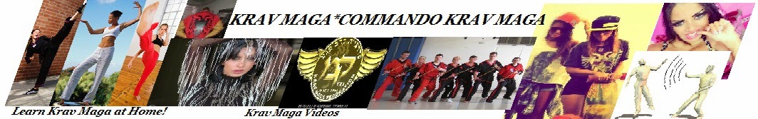 KRAV MAGA ™ ♥ COMMANDO KRAV MAGA ♥   WHAT IS KRAV MAGA?♥ ♥ LEARN  KRAV MAGA ♥SELF DEFENSE AT HOME