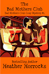 The Bad Mothers Club (Bad Mothers #1)