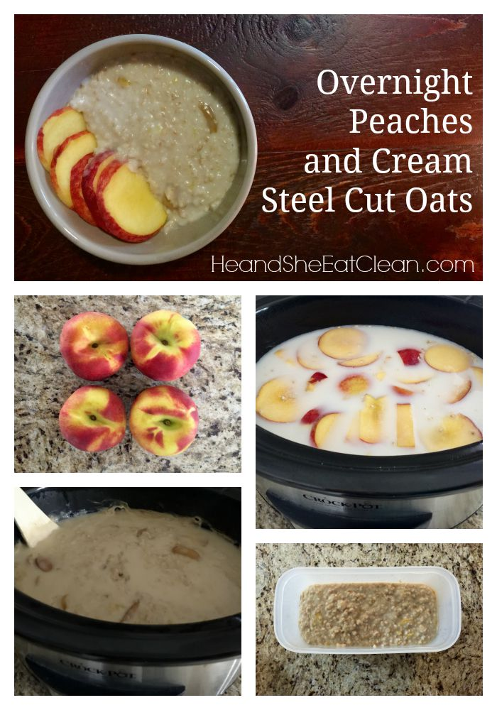 Clean Eat Recipe :: Overnight Peaches and Cream Steel Cut Oats Guide