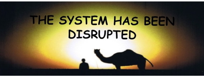 The System Has Been Disrupted