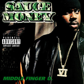 Sauce Money - Middle Finger U (2000)