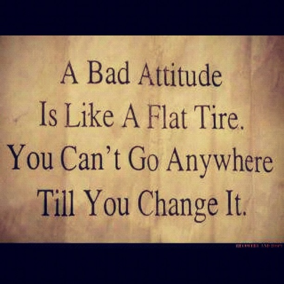 See more What is a bad attitude Quotation On Attitude
