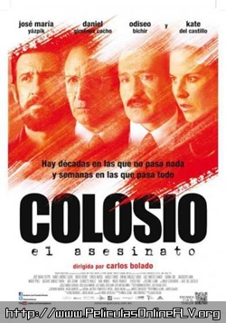 Ver pelicula Colosio: El asesinato (2012) online