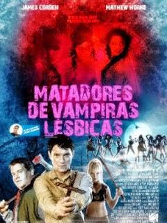 Matadores de Vampiras Lésbicas Dublado