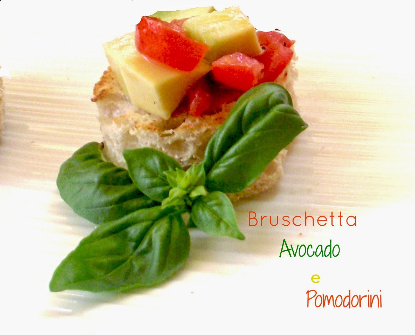 bruschettine all'avocado e pomodorini e come si cambia