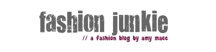 Fashion Junkie