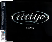 Titiyo - Come Along (CDM) (2001)