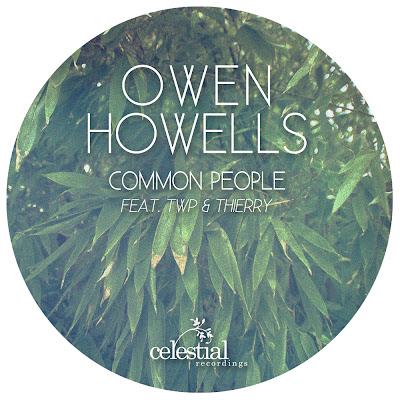 OWEN HOWELLS - Common People Ep - Celestial Recordings. Recensione su Discosafari