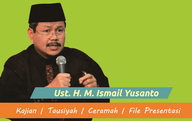 Download Kajian Ust. H.M. Ismail Yusanto