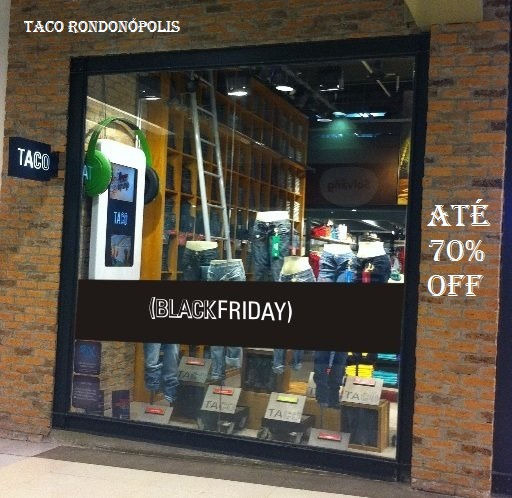 BLACK FRIDAY DA TACO RONDONÓPOLIS