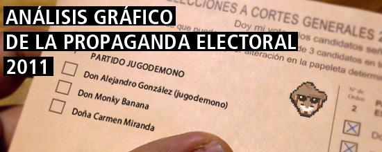 análisis gráfico de la propaganda electoral 2011 por jugodemono