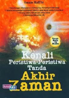 http://www.bukukita.com/Agama/Islam/119224-Kenali-Peristiwa-Peristiwa-Tanda-Akhir-Zaman.html